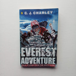 Everest Adventure by C. J. Charley