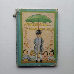 Ameliaranne and the Green Umbrella by Constance Heward
