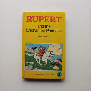 Rupert and the Enchanted Princess by Mary Tourtel