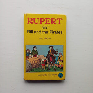 Rupert and Bill and the Pirates by Mary Tourtel