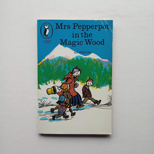 Mrs Pepperpot in the Magic Wood by Alf Proysen