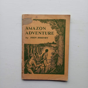 Amazon Adventure by John Hornby