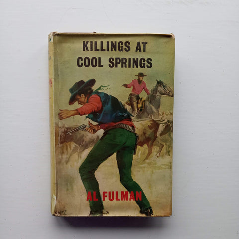 Killings at Cool Springs by Al Fulman