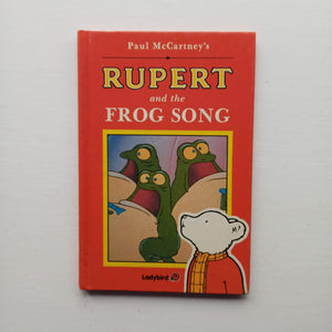 Rupert and the Frog Song by Paul McCartney and David Hately