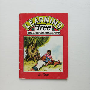 Learning Tree and a Terrible Tummy Ache by Ian Page