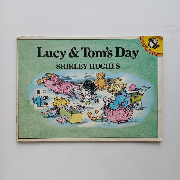Lucy & Tom's Day by Shirley Hughes