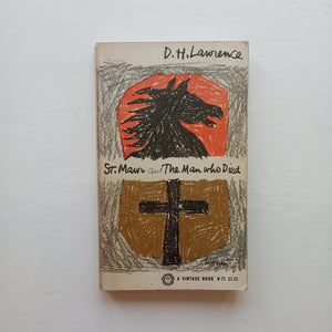 St. Mawr and The Man Who Died by D.H. Lawrence