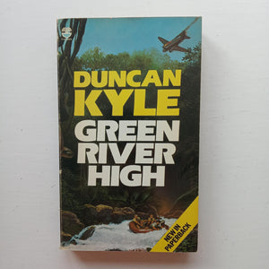 Green River High by Duncan Kyle