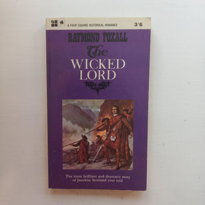 The Wicked Lord by Raymond Foxall