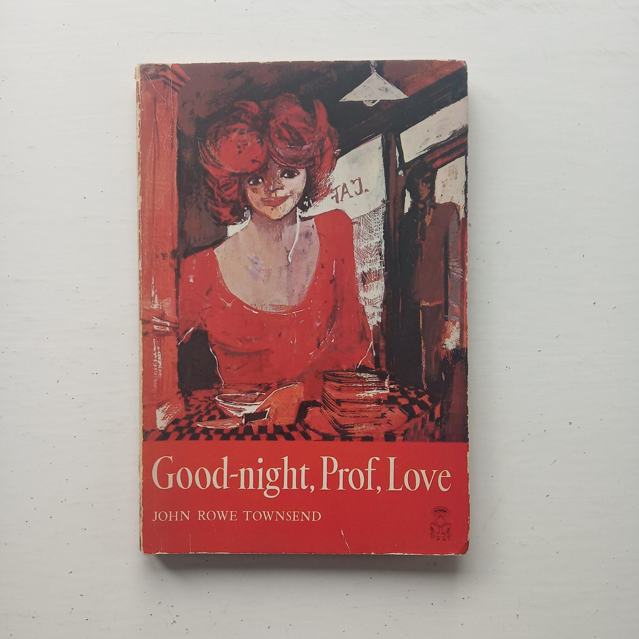 Good-night, Prof, Love by John  Rowe Townsend