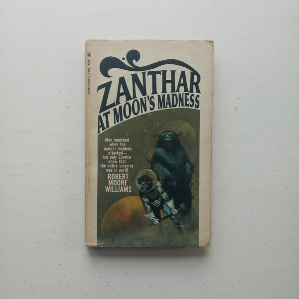 Zanthar at Moon's Madness by Robert Moore Williams