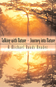 Talking with Nature / Journey into Nature