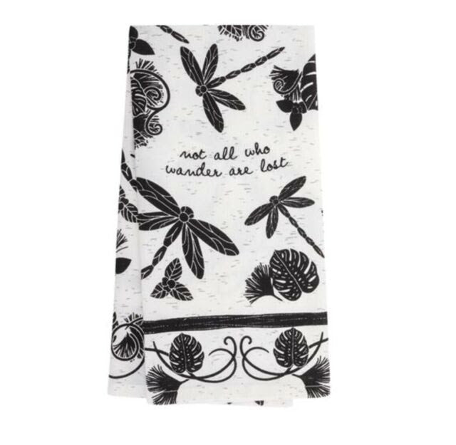 Not All Who Wander Are Lost Dragonfly Tea Towel