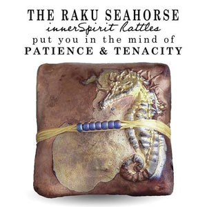 Seahorses are not good swimmers and can die of exhaustion. To prevent being washed away they anchor themselves to coral or sea grass with their tails. The Seahorse innerSpirit Rattle is a symbol of determination.