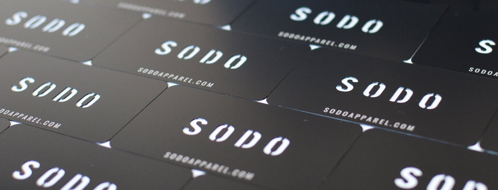 SODO Gift Cards | SODO Apparel
