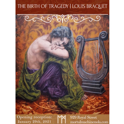 The Birth Of Tragedy | New Works From Louis Braquet