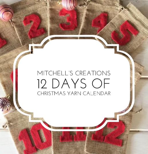 Reserved for Diane 2020 12 Days Of Christmas Yarn Calendar