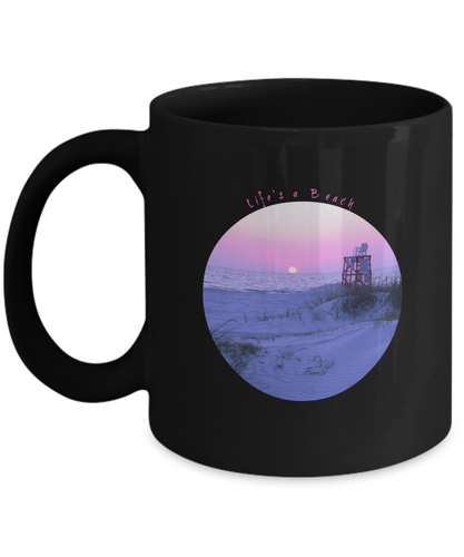 Life's a Beach Black Coffee Mug