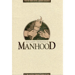 Masculinity, the Mantle of Manhood (MP3)