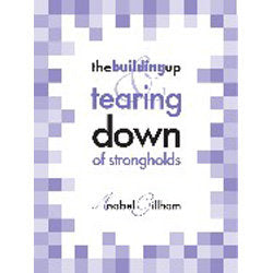 The Building Up and Tearing Down of Strongholds (PDF)