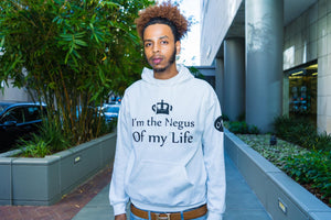 I'm the Negus of My Life hoodie