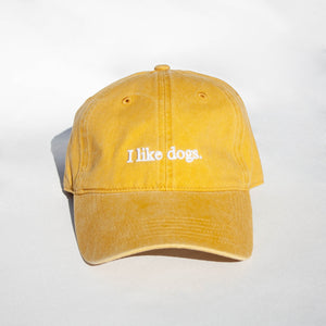 I like dogs. Dad Hat - Mustard