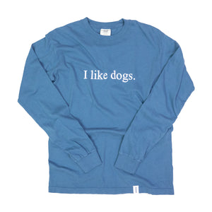 I like dogs. Long Sleeve T-Shirt - Navy