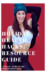 Holiday Health Hacks: Resource Guide
