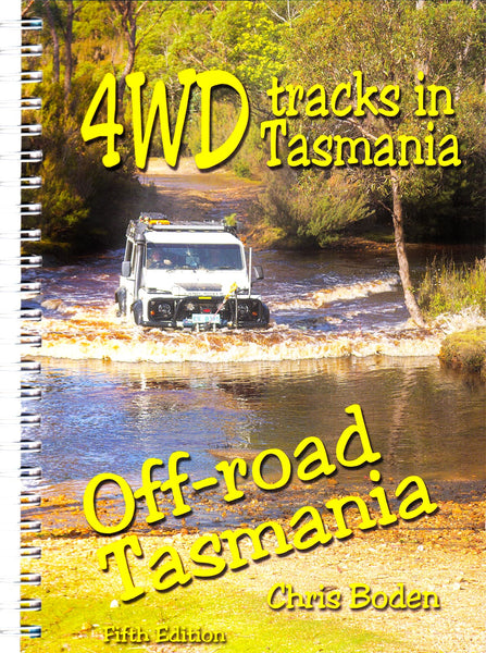 4WD Tracks in Tasmania - Chris Boden