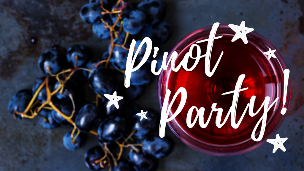 It's a Pinot Party!