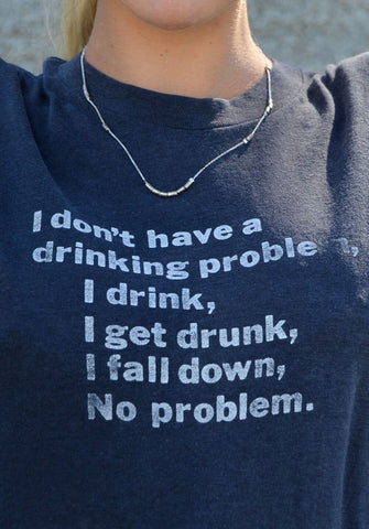 graphic tee - drinking problems
