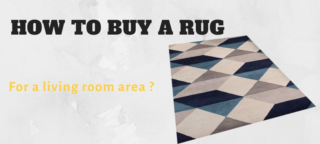 How to buy a rug for a living room area ?