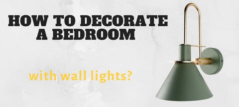 How to decorate with Wall Lights For Bedroom?