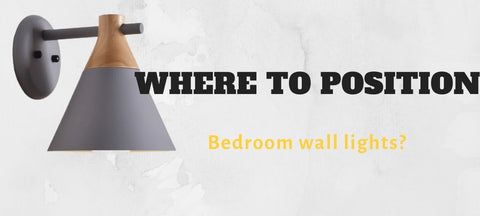 Where to position bedroom wall lights?