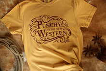 Load image into Gallery viewer, Rocking Bar H Punchy Is The New Western Tee