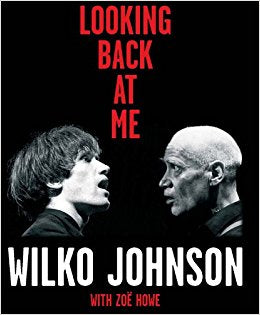 Wilko Johnson: Looking Back At Me