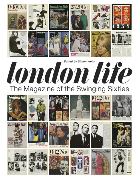London Life: The Magazine of the Swinging Sixties (MARCH 2020)