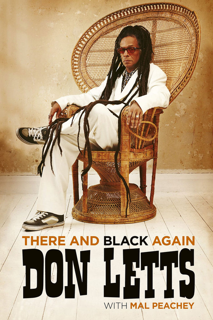 There and Black Again: The Autobiography of Don Letts (Signed)