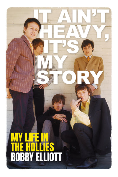 It Ain't Heavy, It's My Story: My Life in The Hollies (Signed)