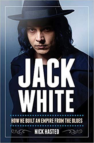 Jack White: How We Built an Empire from the Blues