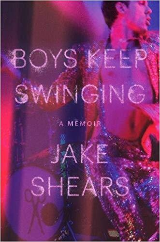 Boys Keep Swinging: A Memoir