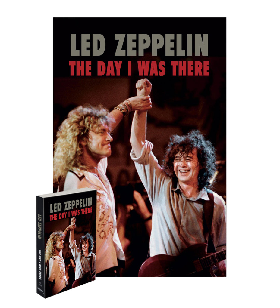 LED ZEPPELIN - THE DAY I WAS THERE (Special Edition)