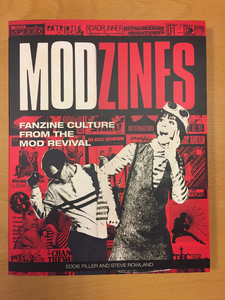 MODZINES: Fanzine Culture From The Mod Revival (Paperback)