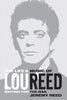 Waiting for the Man: The Life and Career of Lou Reed & The Velvet Underground & Nico Print Bundle