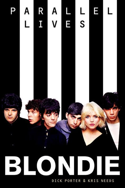Blondie: Parallel Lives (Revised Edition)