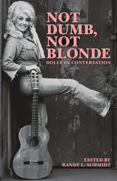 Not Dumb, Not Blonde: Dolly in Conversation