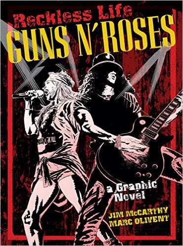 Reckless Life: Guns N' Roses - A Graphic Novel