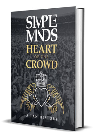 Simple Minds: Heart Of The Crowd