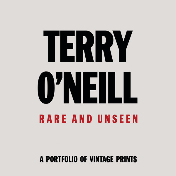 Terry O'Neill - Rare and Unseen