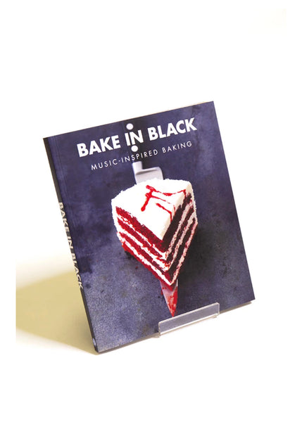 Bake In Black: Music Inspired Baking (Hardback)